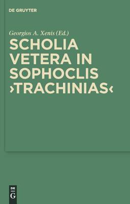 Scholia Vetera in Sophoclis Trachinias