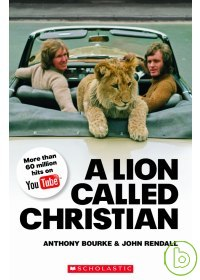 Scholastic ELT Readers Level 4: A Lion called Christian with CD