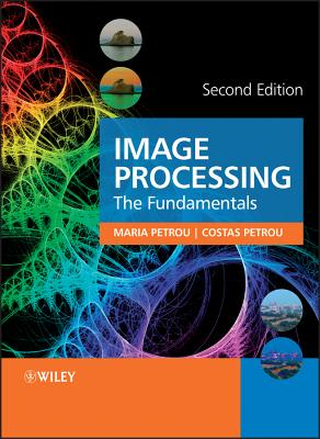 Image processing : the fundamentals /