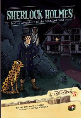 #05 Sherlock Holmes and the Adventure of the Speckled Band