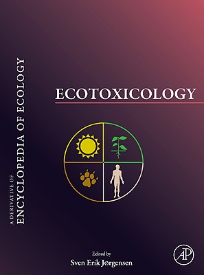 Ecotoxicology : a derivative of Encyclopedia of ecology /