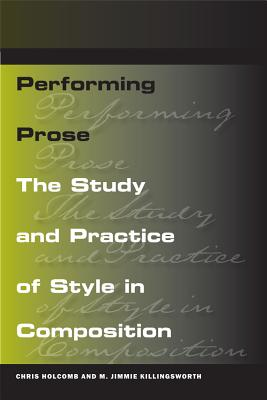 Performing Prose: The Study and Practice of S