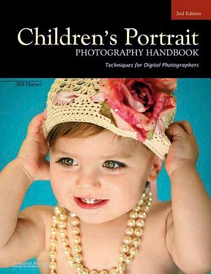 Children's Portrait Photography Handbook: Tec