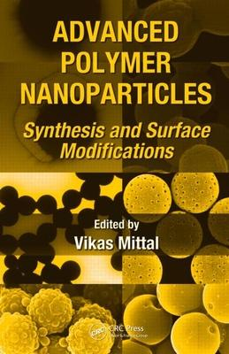 Advanced Polymeranoparticles: Synthesis and