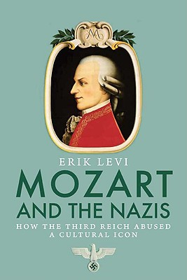 Mozart and the Nazis: How the Third Reich Abu