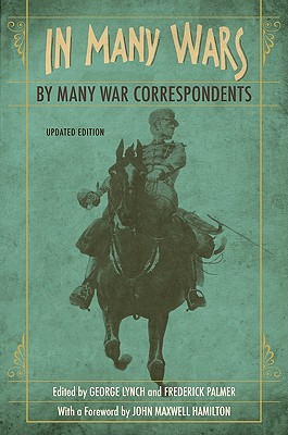 In Many Wars by Many War Correspondents