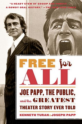 Free for All: Joe Papp The Public and the Gre