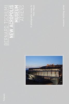 Bernard Tschumi: Acropolis Museum Athens