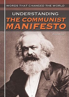 Understanding the Communist Manifesto