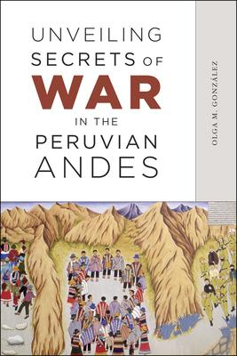 Unveiling Secrets of War in the Peruvian Andes