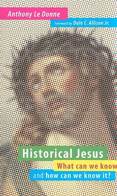 Historical Jesus: What Can We Know and How Ca