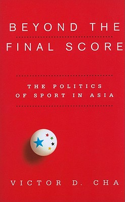 Beyond the Final Score: The Politics of Sport