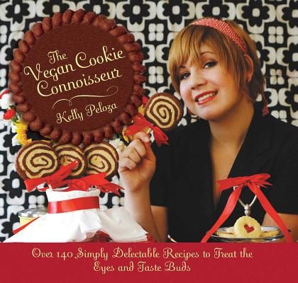 The Vegan Cookie Connoisseur: Over 140 Simply
