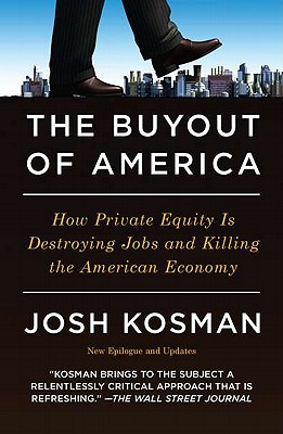The Buyout of America: How Private Equity Is