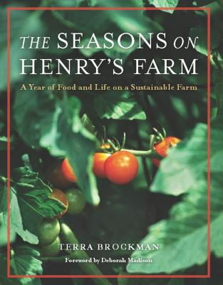 The Seasons on Henry's Farm: A Year of Food a