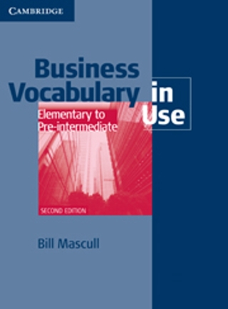 Business Vocabulary in Use: Elementary to Pre-intermediate
