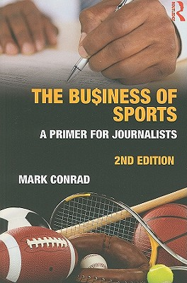 The Business of Sports: A Primer for Journali