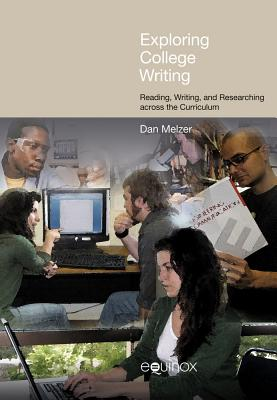 Exploring College Writing: Reading Writing an