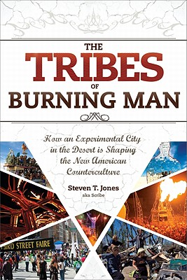 The Tribes of Burning Man: How an Experimenta