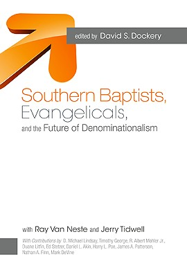 Southern Baptists Evangelicals and the Future