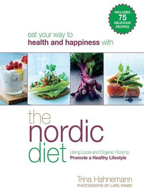 The Nordic Diet: Using Local and Organic Food