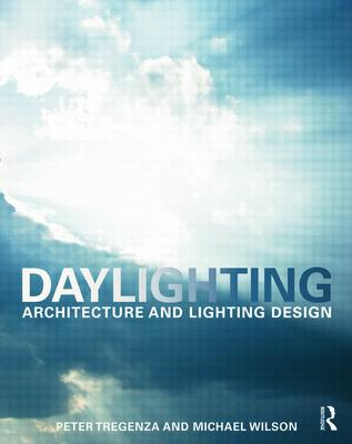 Daylighting: Architecture and Lighting Design