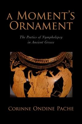 A Moment's Ornament: The Poetics of Nympholep