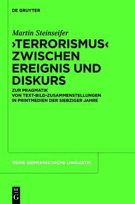 Terrorismus Zwischen Ereignis Und Diskurs: Zu