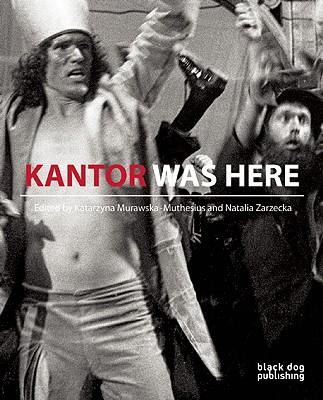 Kantor was Here: Tadeusz Kantor in Great Brit