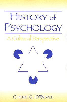 History of Psychology: A Cultural Perspective