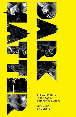 Dark Matter: Art and Politics in the Age of E