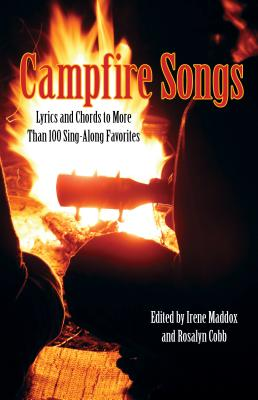 C fire Songs: Lyrics and Chords to More Than