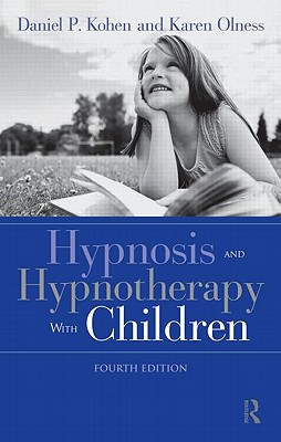 Hypnosis and hypnotherapy with children /