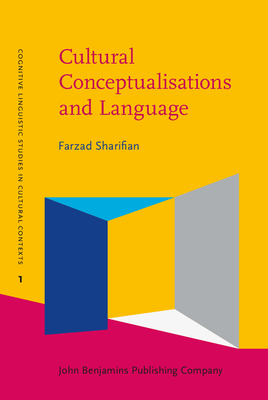 Cultural Conceptualisations and Language: The