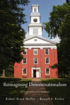 Reimagining Denominationalism: Interpretive E