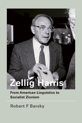 Zellig Harris: From American Linguistics to S