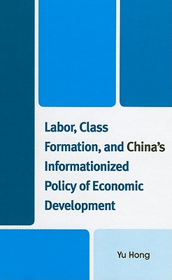 Labor Class Formation and China's Information