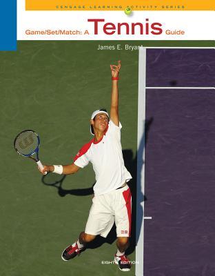 Game Set Match: A Tennis Guide