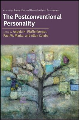 The Postconventional Personality: Assessing R
