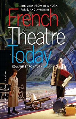 French Theatre Today: The View from New York