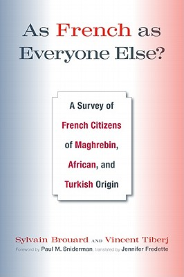 As French As Everyone Else : A Survey of Fren