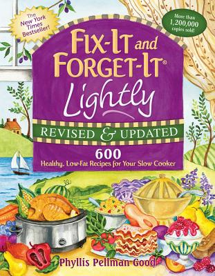 Fix~It and Forget~It Lightly: 600 Healthy Low