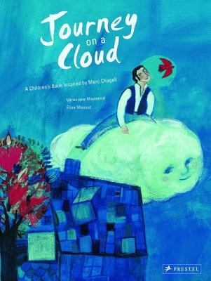 Journey on the Clouds: A Children's Book Inspired by Marc Chagall