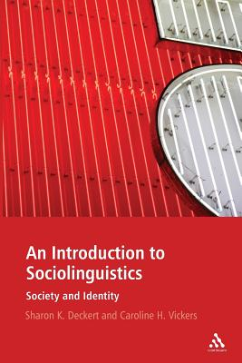 An introduction to sociolinguistics : society and identity /