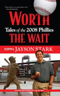 Worth the Wait: Tales of the 2008 Phillies 20