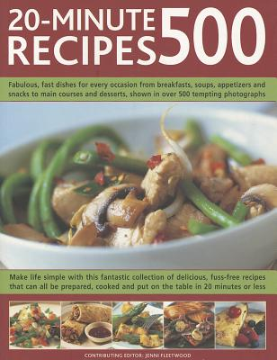 500 20~Minute Recipes: Fabulous Fast Dishes f