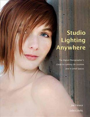 Studio Lighting Anywhere: The Digital Photogr