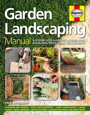Haynes Garden Landscaping Manual