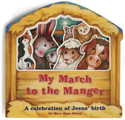 My March to the Manger: A Celebration of Jesu