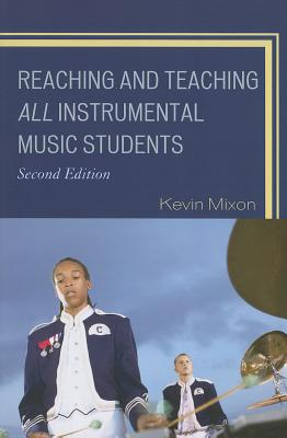 Reaching and Teaching All Instrumental Music